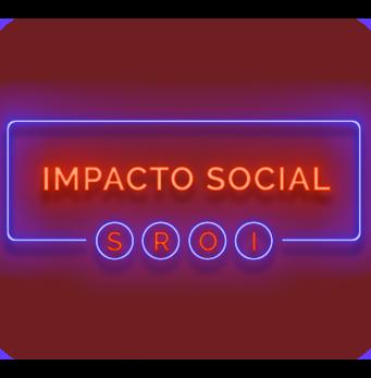 AVALIAÇÃO DE IMPACTO – SROI / LBG